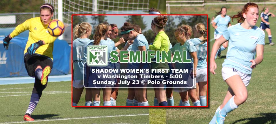 Shadow WFT Host NWPL Semifinal Tomorrow